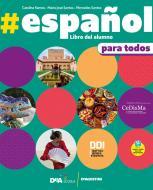 #español. Volume para todos. Con Libro del alumno. Per le Scuole superiori
