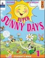 Super Sunny Days. Practice Book. Per la 5ª classe elementare