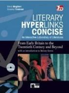 Literary hyperlinks concise. Per le Scuole superiori. Con DVD-ROM