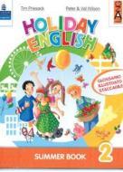 Holiday English. Summer Book. Con CD Audio. Per la 2ª classe elementare