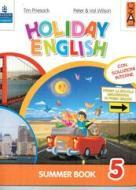 Holiday English. Summer Book. Con CD Audio. Per la 5ª classe elementare