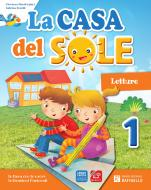 La casa del sole. Per la Scuola elementare. Con e-book. Con espansione online vol.1