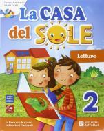 La casa del sole. Per la Scuola elementare. Con e-book. Con espansione online vol.2