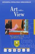 Art with a view. Ediz. plus. Con e-book. Con espansione online. Per il Liceo artistico