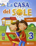 La casa del sole. Per la Scuola elementare. Con e-book. Con espansione online vol.3