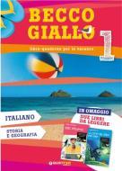 Becco giallo. Italiano, storia e geografia vol.1