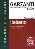 Dizionario italiano 2004. Con sinonimi e contrari e inserti di nomenclatura