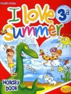 I love summer. Con CD Audio. Per la 3ª classe elementare