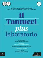 Il Tantucci plus. Laboratorio. Per i Licei. Con e-book. Con espansione online vol.1
