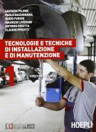 Tecnologie e tecniche di installazione e di manutenzione. Per il 2° biennio vol.1