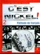 C'est nickel! Con Civilisation. Per le Scuole superiori. Con CD Audio. Con espansione online vol.2
