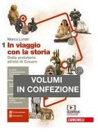 In viaggio con la storia. Con Geografia. Per le Scuole superiori. Con e-book. Con espansione online vol.1