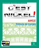 C'est nickel! Volume unico. Con espansione online. Con 2 CD Audio. Per le Scuole superiori