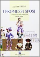 I promessi sposi. Una proposta di lettura multimediale. Ediz. ridotta