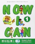 Now I can. Per la Scuola elementare. Con e-book. Con espansione online vol.1