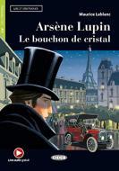 Arsene Lupin. Le bouchon de cristal. Con e-book. Con espansione online