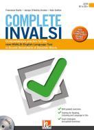 Complete INVALSI. Comprehensive practice for the new INVALSI English language test in Scuola secondaria di secondo grado. Per le Scuole superiori. Con espansione onl