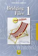 Bridging files. Per le Scuole superiori vol.1