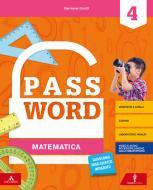Password. Vol. scientifico. Per la 4ª classe elementare. Con e-book. Con espansione online