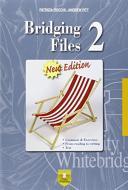 Bridging files. Per le Scuole superiori vol.2
