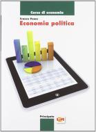 Economia politica. LibroLIM. Per le Scuole superiori. Con e-book. Con espansione online
