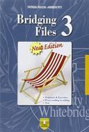 Bridging files. Per le Scuole superiori vol.3