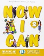 Now I can. Per la Scuola elementare. Con e-book. Con espansione online vol.2