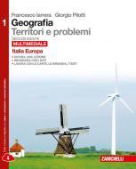 Geografia: Territori e problemi. Per le Scuole superiori. Con e-book. Con espansione online vol.1