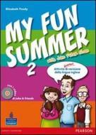 My fun summer with John Peter Sloan. Per la Scuola media. Con Multi-ROM. Con espansione online vol.2
