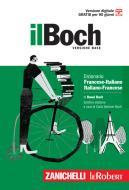 Il Boch minore. Dizionario francese-italiano, italiano-francese. Con Contenuto digitale (fornito elettronicamente)