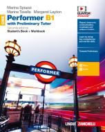 Performer B1. Updated with new preliminary tutor. Per le Scuole superiori. Con Libro: New preliminary tutor. Con Contenuto digitale (fornito elettronicamente) vol.1