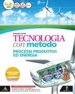 Tecnologia con metodo. Quaderno-Disegno. Per la Scuola media. Con e-book. Con espansione online