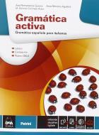 Gramática activa. Per le Scuole superiori. Con e-book. Con espansione online
