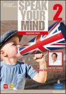 Speak your mind. Student's book-Workbook. Per le Scuole superiori. Con espansione online vol.2