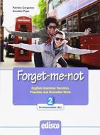 Forget-me-not. Per le Scuole superiori. Con espansione online vol.2