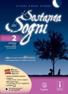 La sostanza dei sogni. Letteratura, teatro-Tavole. Per la Scuola media. Con DVD. Con e-book. Con espansione online vol.2