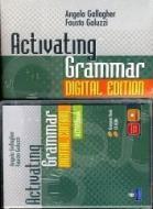 Activating grammar digital edition. Per le Scuole superiori. Con espansione online