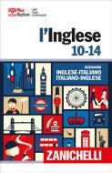 L' inglese 10-14. Dizionario inglese-italiano, italiano-inglese. Con Contenuto digitale (fornito elettronicamente)