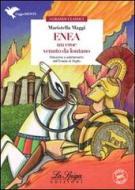 Enea, un eroe venuto da lontano. Con espansione online