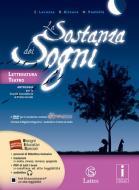 La sostanza dei sogni. Letteratura, teatro-Tavole. Con e-book. Con espansione online. Per la Scuola media