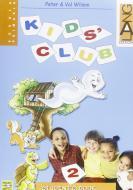 Kids' club. Per la Scuola elementare. Con espansione online vol.2