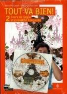 Tout va bien. Cours de langue et de civilisation françaises. Per la Scuola media. Con CD Audio. Con espansione online vol.2