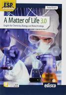 A matter of life 3.0. English for chemistry, biology and biotechnology. Per gli Ist. tecnici e professionali. Con ebook. Con espansione online. Con CD-Audio