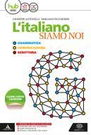 L' italiano siamo noi. Per le Scuole superiori. Con e-book. Con espansione online