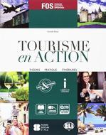 Tourisme en action. Prove d'esame-Livre actif. Con e-book. Con espansione online. Per gli Ist. tecnici e professionali