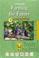 Farming the future. Winemaking. Con e-book. Con espansione online. Con CD Audio. Per gli Ist. tecnici e professionali