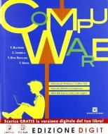 Compuware. Basi dell'informatica. Con Obiettivo competenze. Per gli Ist. tecnici e professionali. Con espansione online