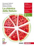 La chimica della natura. Volume unico. Per le Scuole superiori. Con Contenuto digitale (fornito elettronicamente)