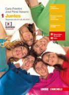 Juntos. Per le Scuole superiori. Con e-book vol.1