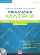 Grammar matrix. Updated edition with new Exam Training. Student's book. Con Answer keys. Per le Scuole superiori. Con e-book. Con espansione online
